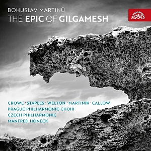 Martinů The Epic of Gilgamesh